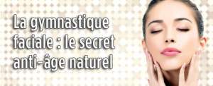 la-gymnastique-faciale-le-secret-anti-age-naturel_440x180